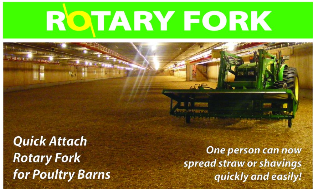 The Rotary Fork. Quick attach rotary fork for poultry farms. One person can now spread straw or shavings quickly and easily!